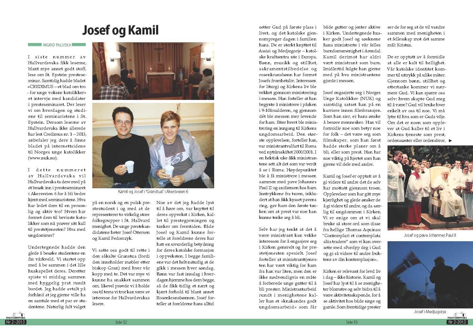 Trykk for å lese intervjuet med Josef og Kamil